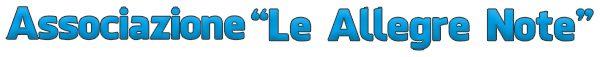 """Associazione """"Le Allegre Note"""""""
